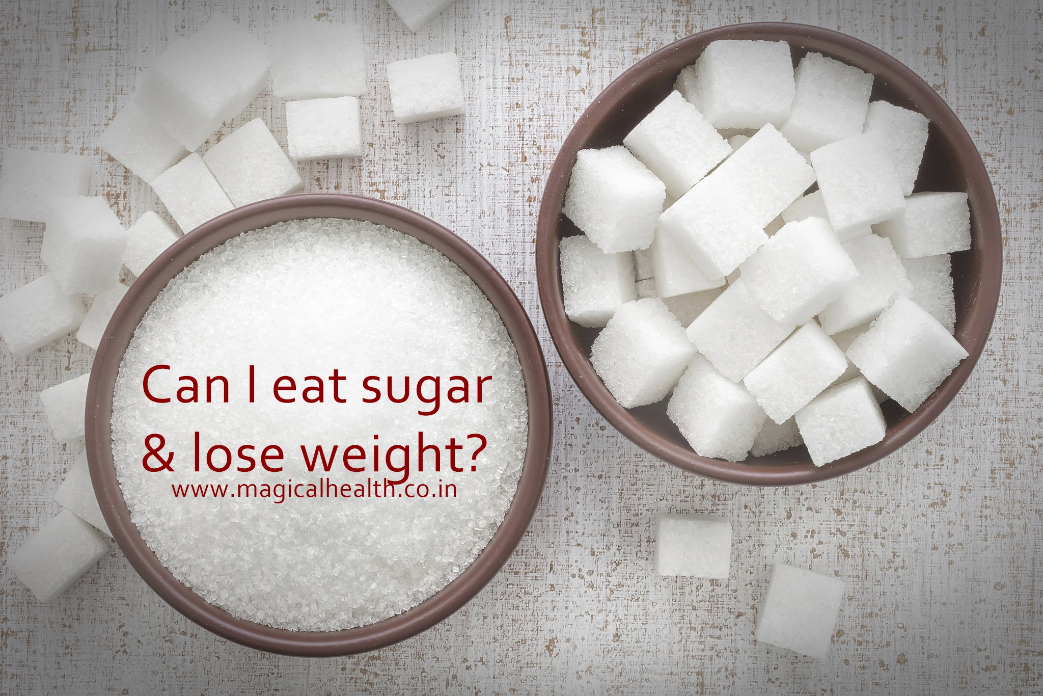 Eat Sugar and lose weight