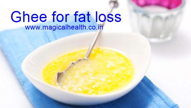 Eat Ghee and lose weight Fat