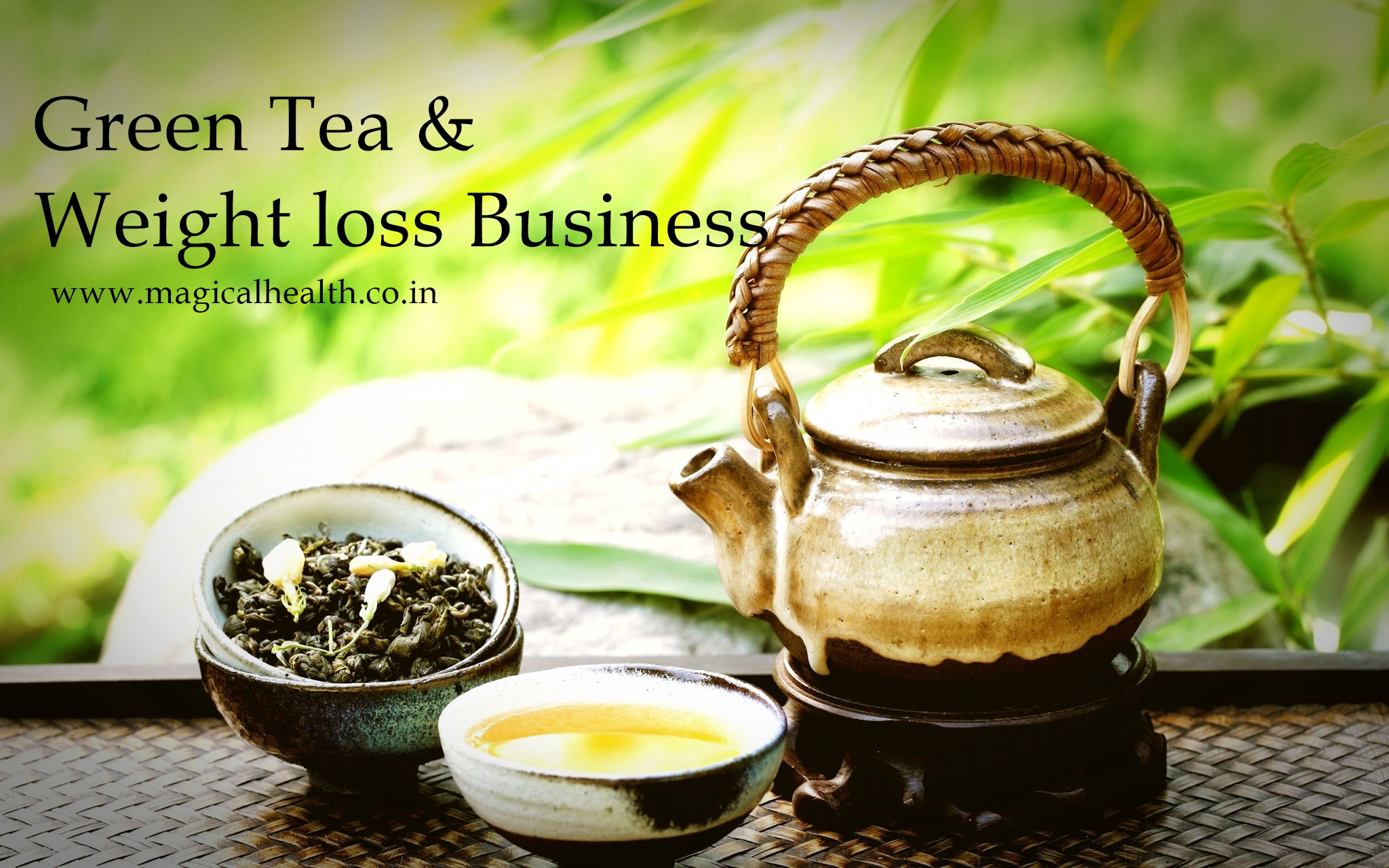 Green tea for weight loss and good skin