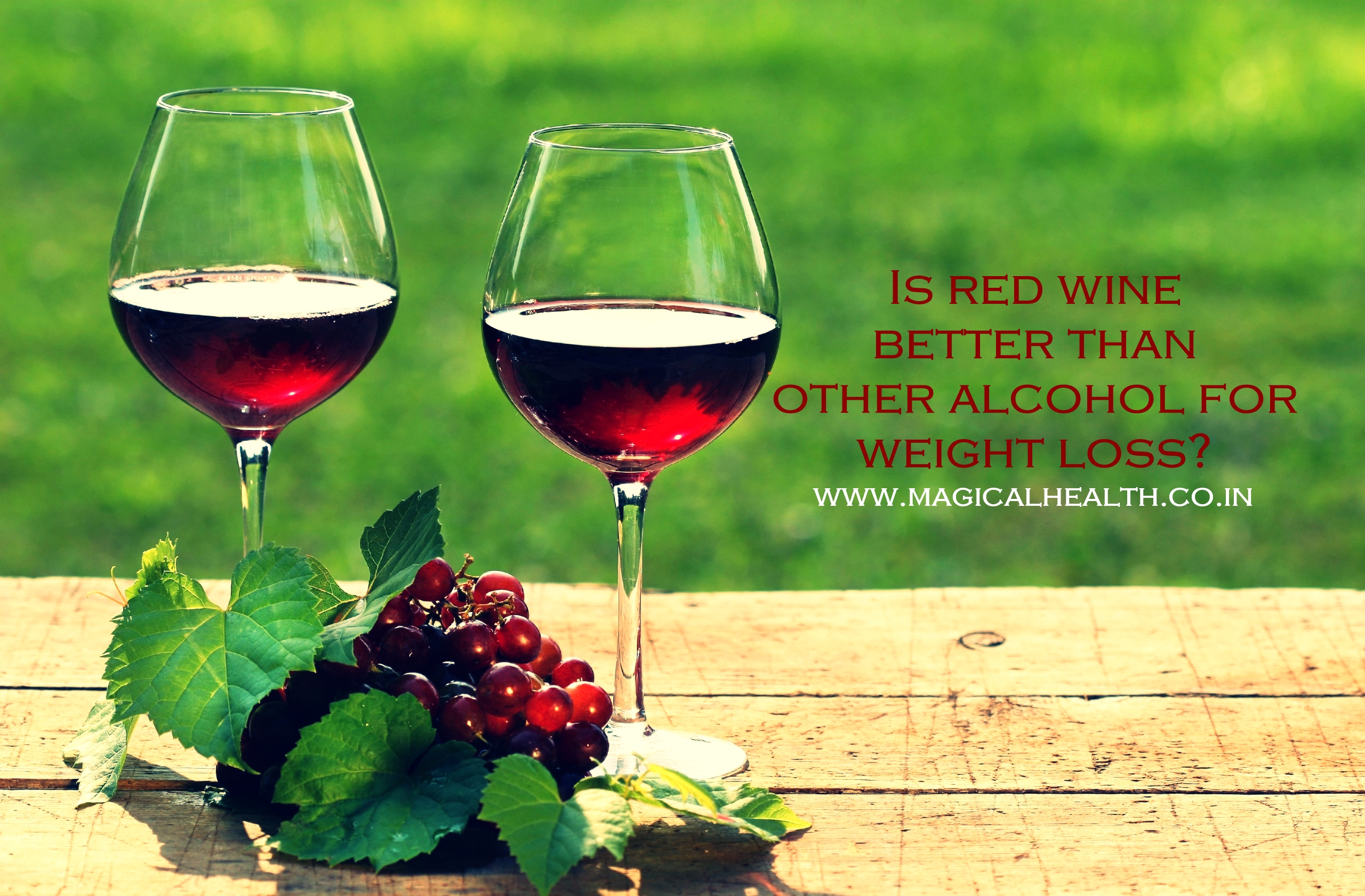 Is red wine better than other alcohol for weight loss?
