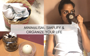 Minimalism for beginners- simplify and organize your life